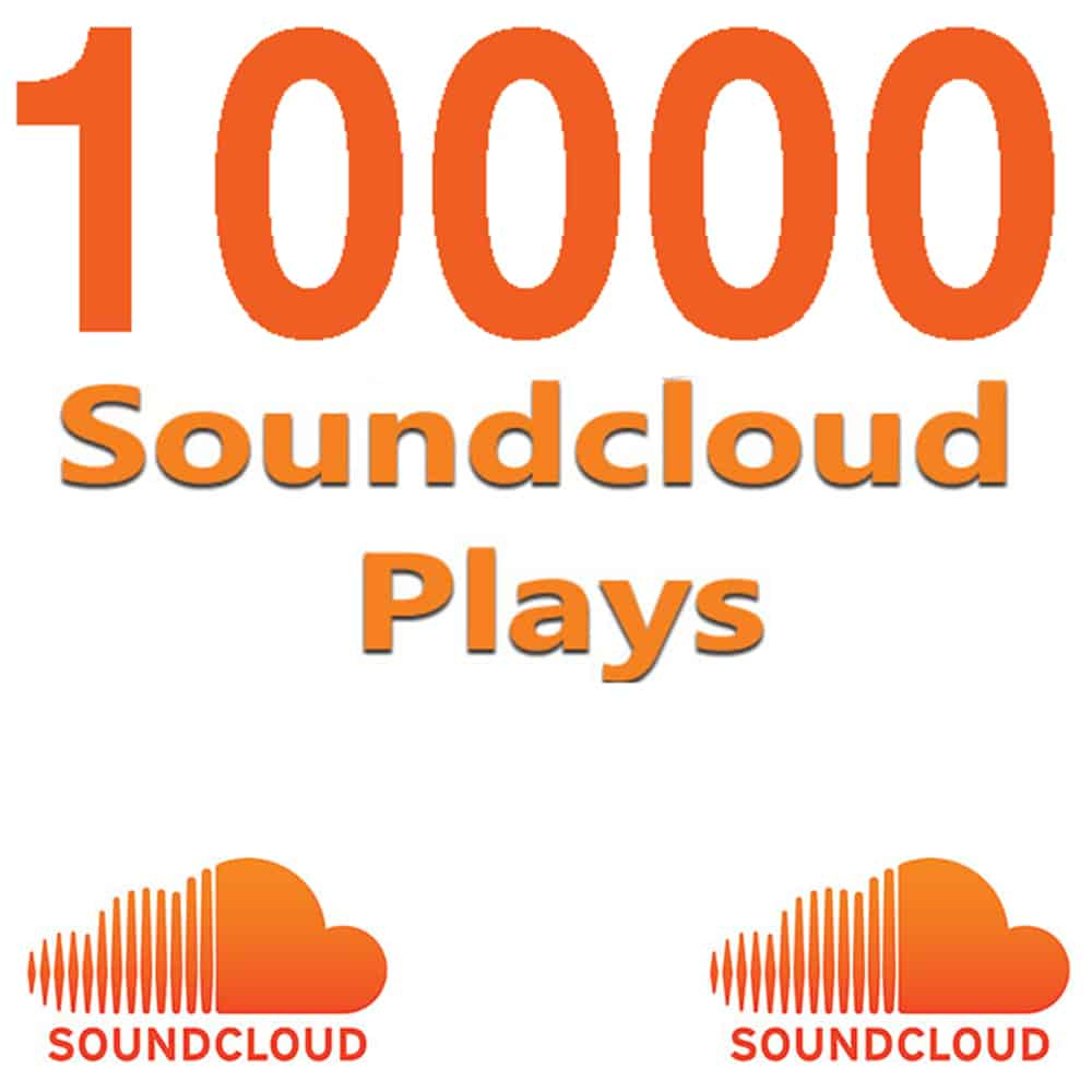 Buy Soundcloud Plays | $5 for 10,000 Plays 100% Guaranteed Results