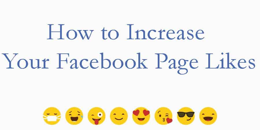 How to Increase Your Facebook Page Likes
